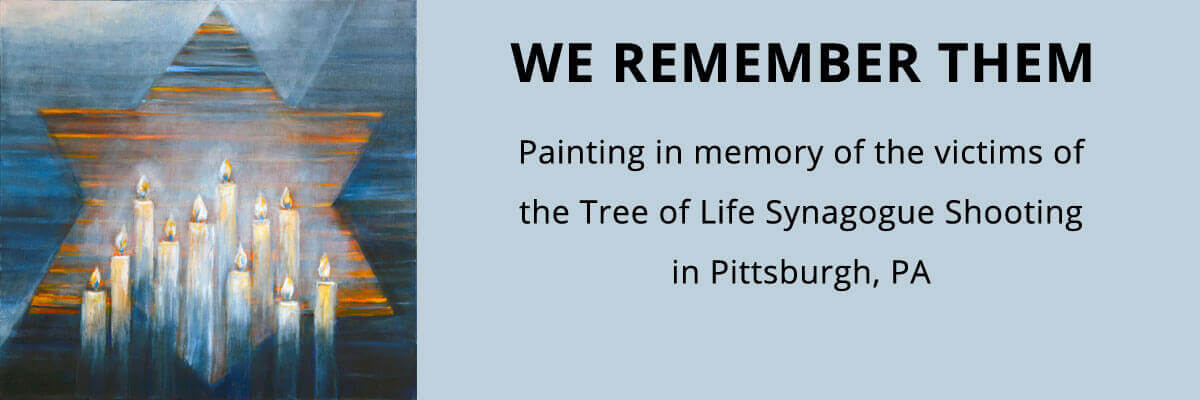 We Remember Them - Painting in memory of the victims of the Tree of Life Synagogue Shooting in Pittsburgh Pennsylvania